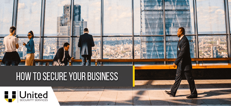 How to Secure Your Business with the Assistance of Security Guard Companies